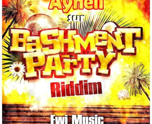[DANCEHALL] AYNELL - NAH FOLLOW BACK (BASHEMENT PARTY RIDDIM) - 2013