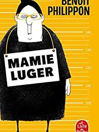Mamie Luger, Benoît Philippon