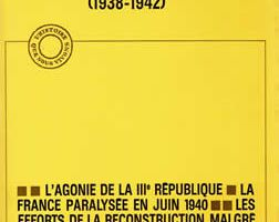 Sur les rails du pouvoir 1938-1942