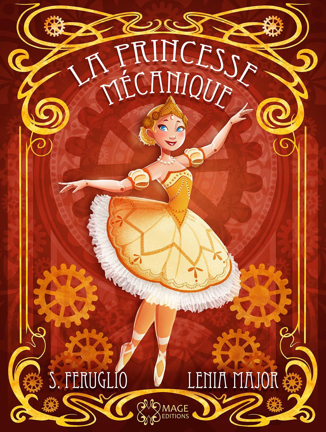 La Princesse Mécanique, par L. Major, ill. S. Feruglio.