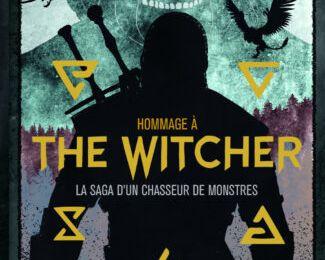 Hommage à The Witcher, la saga d'un chasseur de monstres