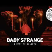 Baby Strange - I Want to Believe (Official Music Video)
