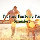Pre-Launch Residential Project Prestige Finsberry Park | North Bangalore