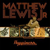 Happiness by Matthew Lewis Jr on Apple Music