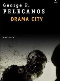 George P. Pelecanos - Drama City