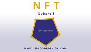 NFT : Quésako ?