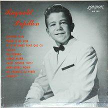 Reynald papillon, un chanteur québécois qui enregistrait son premier disque en 1963 et qui reprenait des chansons populaires