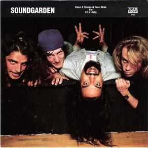 SP 83 - Soundgarden - Room a Thousand Years Wide b/w H.I.V. Baby