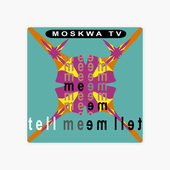 ‎Tell Me Tell Me - N.Y. Remixes - Single par Moskwa TV