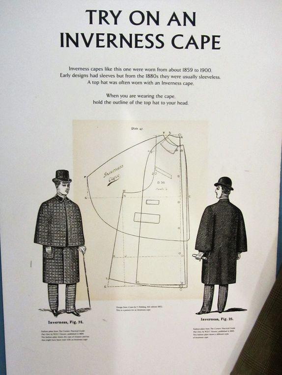 Toujours dans cet esprit de rendre le visiteur acteur, on peut également revêtir une crynoline, ou le manteau identique à celui que portait Sherlock Holmes.