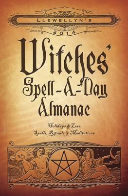 Read Llewellyn's 2014 Witches' Spell-A-Day Almanac: Holidays & Lore by Llewellyn Publications Book Online or Download PDF
