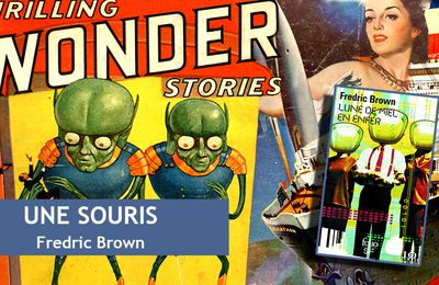 👽📚 FREDRIC BROWN - UNE SOURIS (A MOUSE, 1949)