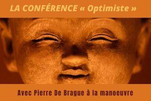 Conférence « Optimiste », de Pierre de Brague
