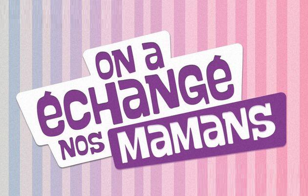 NT1 relance « On a échangé nos mamans » dès le mardi 16 Juin