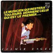 Celmar Engel - Le musicien qui restera toujours derrière celui qui est le premier - 1981 - tournedix-le-gaulois