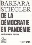 De la démocratie en Pandémie, de Barbara Stiegler