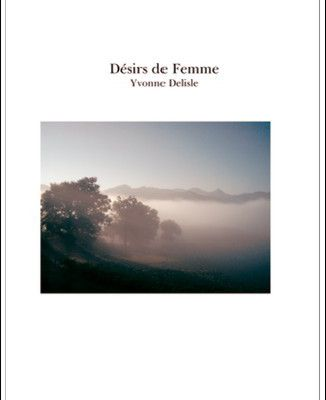 """"""" Désirs de Femme """"  tome I et II"""