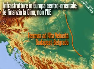 Infrastrutture in Europa centro-orientale: le finanzia la Cina, non l'UE