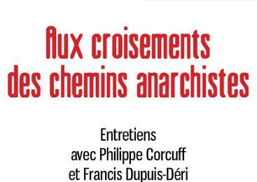 Aux croisements des chemins anarchistes