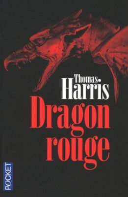 Dragon rouge - Hannibal Lecter tome 1