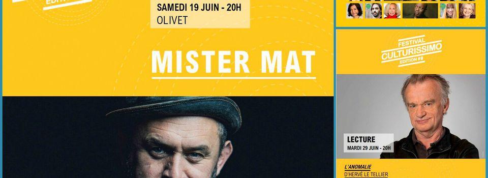 Festival Culturissimo : Concert Mister Mat ALLIAGE d'Olivet 19 juin / Lecture par Dominique Pinon 29 juin La Ferté St Aubin – GRATUIT SUR INVITATION