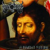 A Bright Future, by Black Bleeding