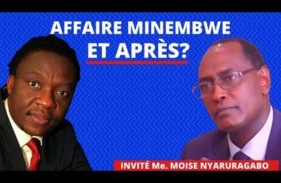 AFFAIRE MINEMBWE: ET APRES? INVITE : MOISE NYARUGABO (Marius Muhunga TV)