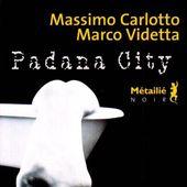 Padana City - Les lectures de Martine