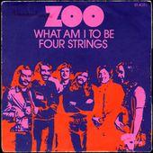 ZOO - four strings - 1972 - l'oreille cassée