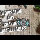 TUTO SCRAP | COLORISATION FACILE AUX CRAYONS AQUARELLE