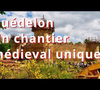 GUEDELON / CHANTIER MEDIEVAL / TOURISME / CULTURE