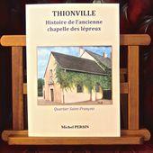 Histoire de Thionville et des villages alentours