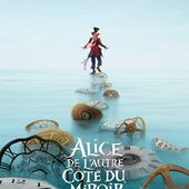 Alice, De l'Autre Côté du Miroir de James Bobin - Film review - unefrancaisedanslalune