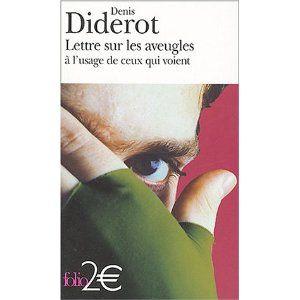 Lettre sur les aveugles à l'usage de ceux qui voient (Denis Diderot)
