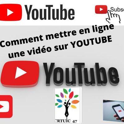 Mettre en ligne une vidéo sur YOUTUBE