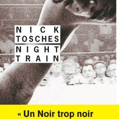 Night Train : vie et mort d'un méchant champion de boxe