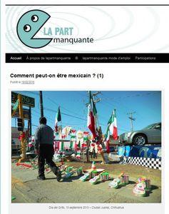 Une belle approche du Mexique sur le site La Part Manquante pour tordre le cou aux idées reçues