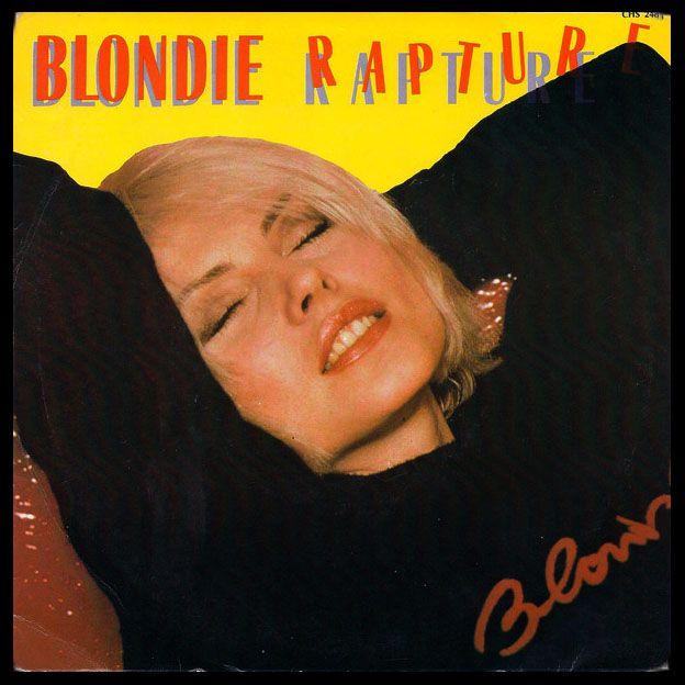 Blondie - Rapture / Walk like me - 1981