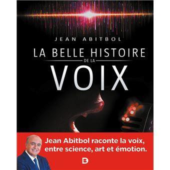 Jean Abitbol, La belle histoire de la voix