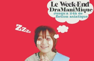 [Challenge] Week-end Dramanimique #5