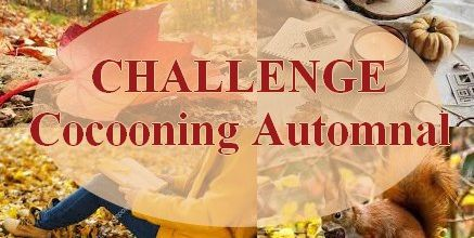 Challenge COCOONING AUTOMNAL #1