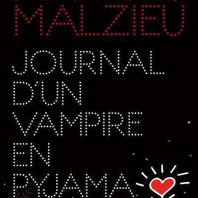 {Concours} Journal d'un vampire en pyjama / Mathias Malzieu