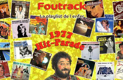 🎙️ [PODCAST] FOUTRACK, LA PLAYLIST DE L'ENFER #7 - HIT-PARADE 1977