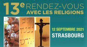 Strasbourg, 12 septembre 2021, 13ème rendez-vous avec les religions
