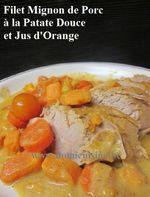 Filet Mignon de Porc à l'Orange et Patate Douce ...