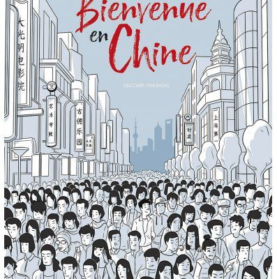 Bienvenue en Chine une success story autobiographique
