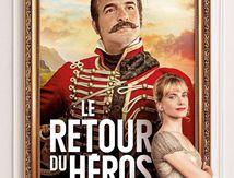 Le Retour du Héros (2018) de Laurent Tirard.