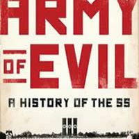 Army of evil - A History of the SS