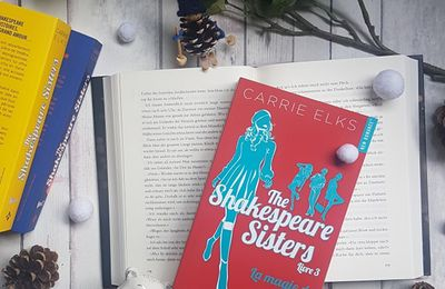 The Shakespeare sisters, tome 3 : La magie de l'hiver - Carrie Elks
