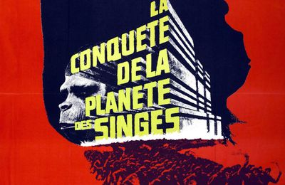 LA CONQUETE DE LA PLANETE DES SINGES (Conquest of the planet of the apes)